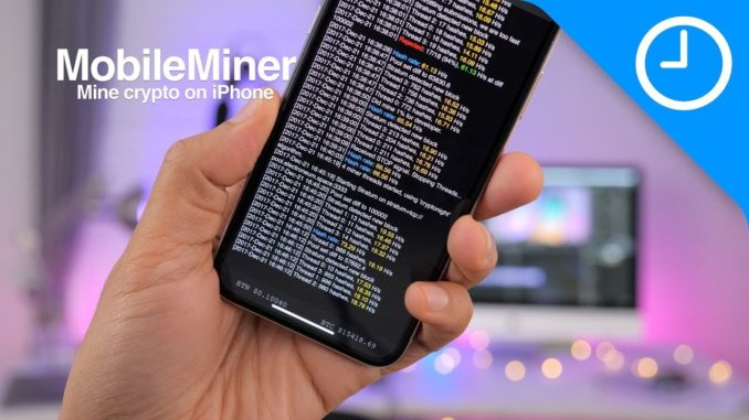 MobileMiner: Cryptocurrency mining on iPhone! [9to5Mac]