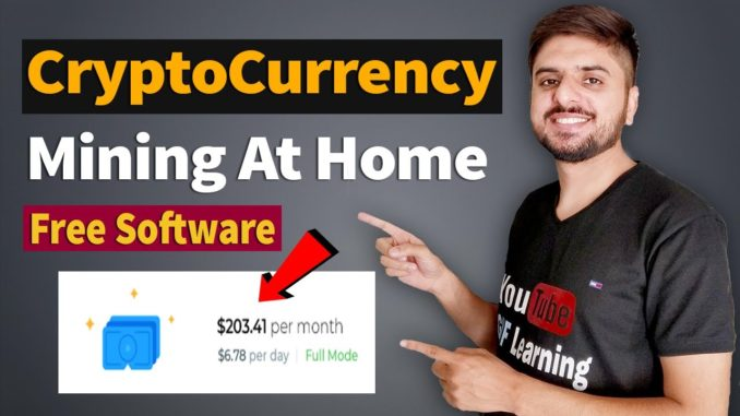 Most Easiest Way To Mine Cryptocurrency at Home   Free Mining Software in 2021