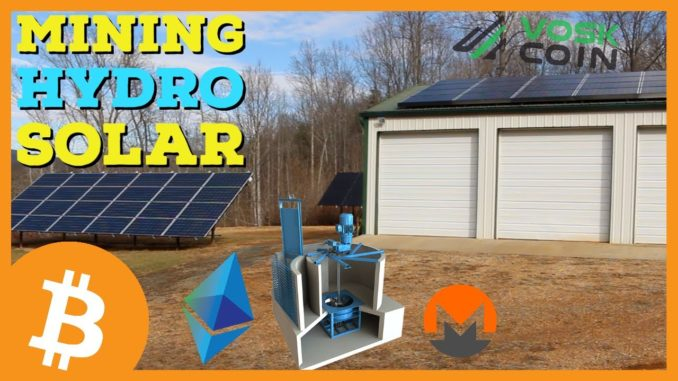 Bitcoin and Cryptocurrency Mining W/ Hydro & Solar POWER!