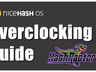 NHOS Overclocking Guide   NiceHash OS Overclocking for GPU Cryptocurrency Mining Rigs